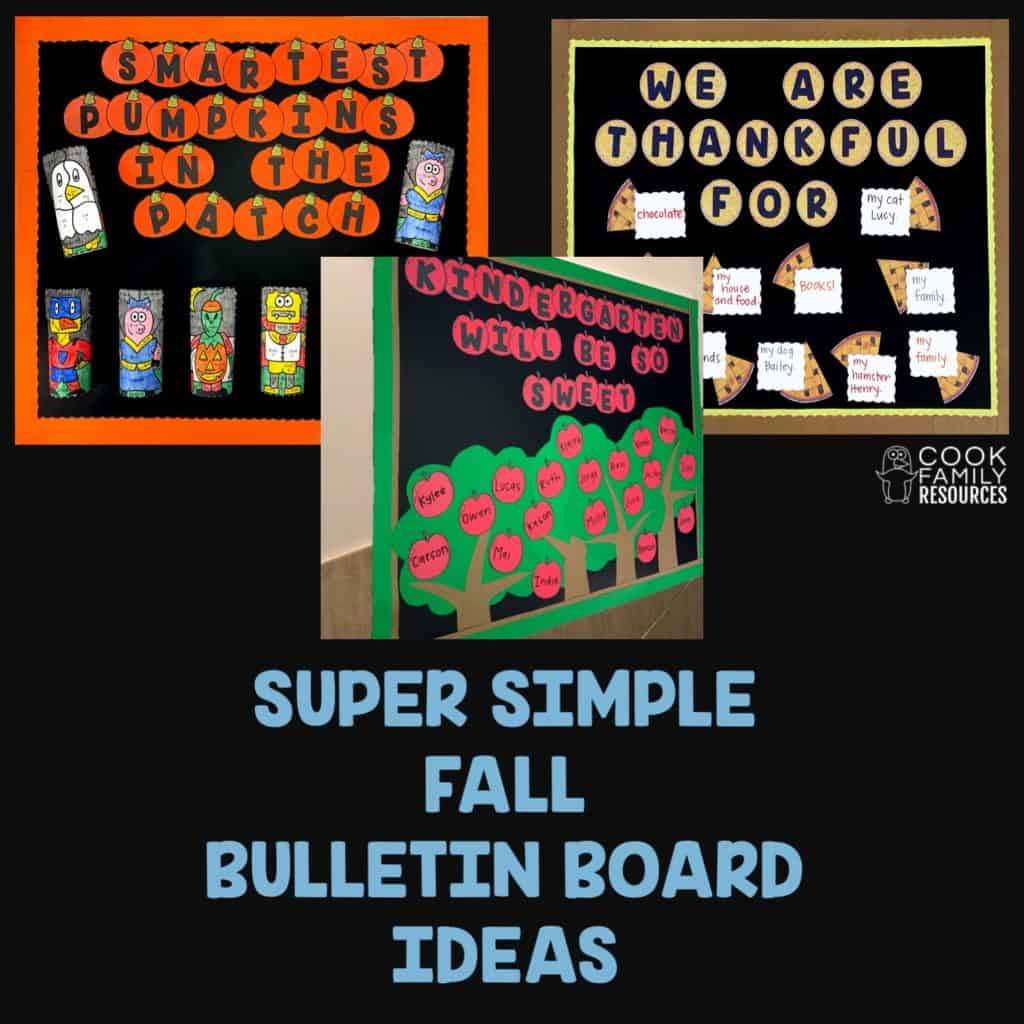 How To Keep Your Fall Bulletin Boards Simple Cook Family Resources